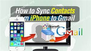 Synchroniser Contact Iphone : how to sync contacts from iphone to gmail youtube ~ Medecine-chirurgie-esthetiques.com Avis de Voitures