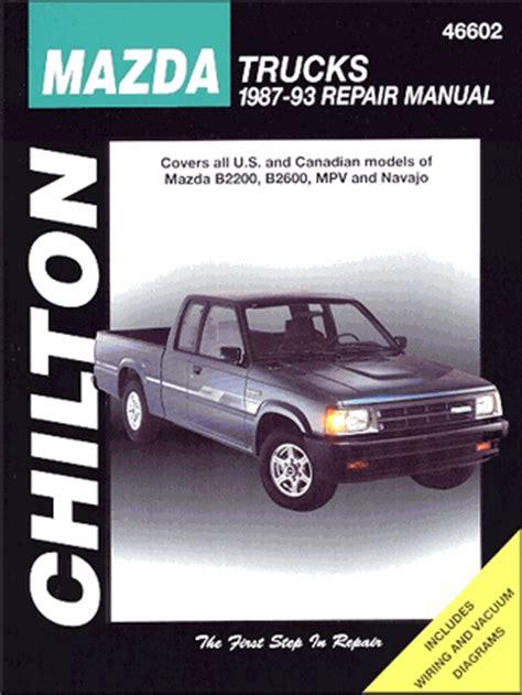 car service manuals pdf 1987 mazda b2600 instrument cluster mazda truck repair manual b2200 b2600 mpv navajo 1987 1993