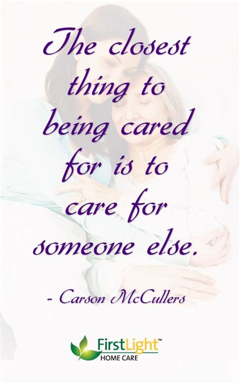caregiving quotes care caregiver encouragement elderly caregivers tips alzheimers being alzheimer job happy monday parents poems aging else homes cared