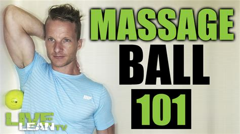 Why You Need A Massage Ball (and How To Use It)