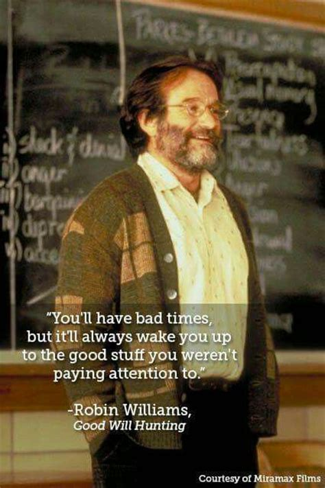 quotes robin williams movie hunting quote bad inspirational words times favorite memorable most movies motivational funny disney attention film trechos