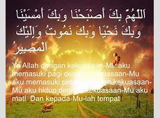Kata Mutiara Do'a Ketika Pagi & Sore Hari untuk Agama Islam