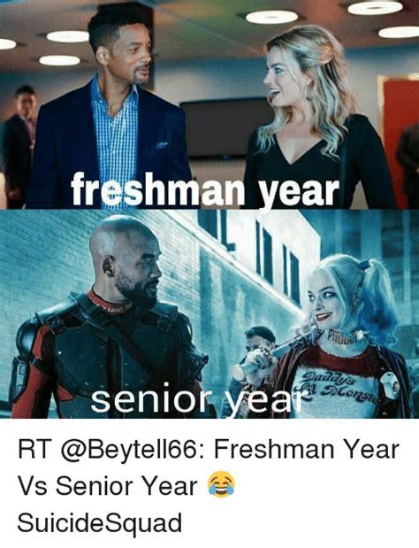 Senior Year Meme - freshman year senior wea rt freshman year vs senior year suicidesquad girl meme on sizzle
