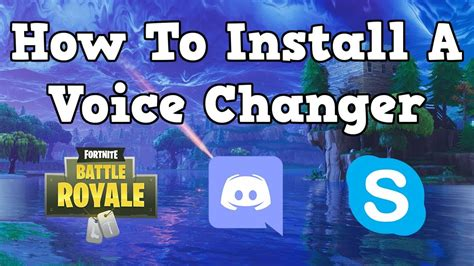 install  voice changer  fortnite discord