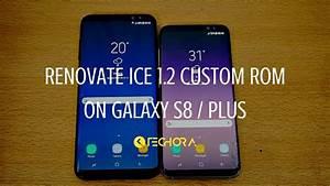 How To Install Renovate Ice 1 2 Custom Rom On Galaxy S8
