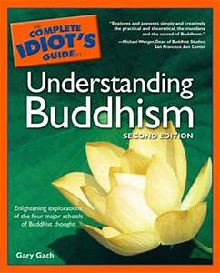 Complete Idiot U0026 39 S Guide To Understanding Buddhism By Gary