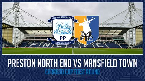 PNE To Host Mansfield Town In Carabao Cup First Round ...