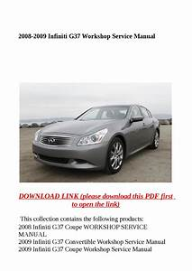 2008 2009 Infiniti G37 Workshop Service Manual By Molly