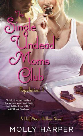 single undead moms club  moon hollow   molly harper reviews discussion