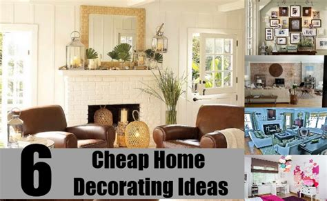6 Cheap Home Decorating Ideas