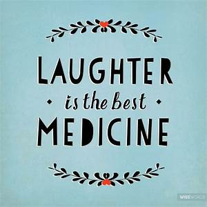 25+ best ideas about Laughter the best medicine on ...