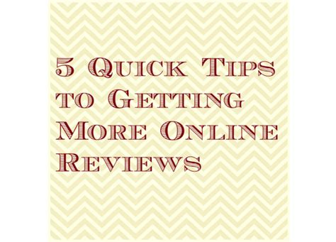 5 Quick Tips To Getting More Online Reviews  Thryv