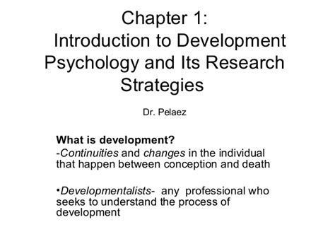 Shaffer Chapter 1 Introduction To Development Psychology And Its