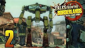 RIP LOADER BOT - Tales From The Borderlands Gameplay ...