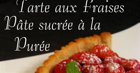 jeux de aux fraises cuisine gratuit pate pour tarte aux fraises 28 images une tarte aux