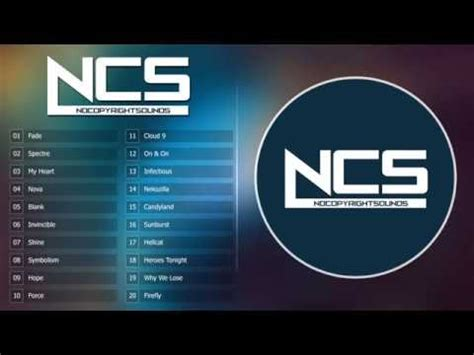 Top 30 Nocopyrightsounds  Best Of Ncs 2h