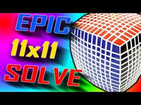 Epic 11x11 Solve! [33 Minutes!] Youtube