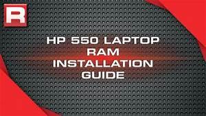 Hp 550 Laptop Memory  Ram  Installation Guide