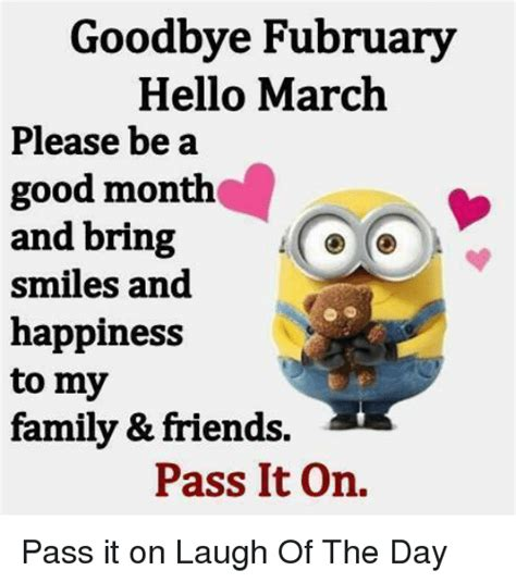 Goodbye Fubruary Hello March Please Be a Good Month and ...