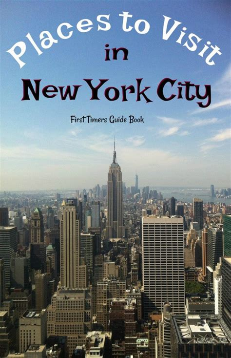 New York City Guide For First Timers (places To Visit In