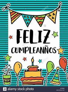Feliz cumpleanos, happy birthday in spanish language