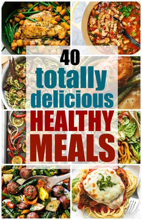 40 totally delicious healthy meals the recipe critic