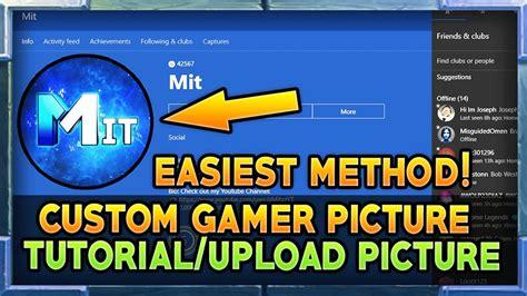 Xbox One Custom Gamerpic How To Upload A Custom