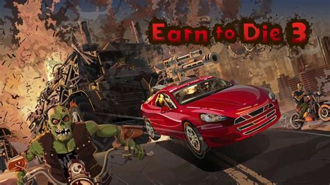 Earn To Die 3 Gameplay Trailer Android Games On Gplayg
