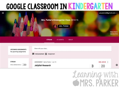 Google Classroom In Kindergarten  Learning With Mrs Parker