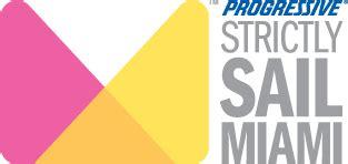 Miami Sailboat Show 2018 by Strictly Sail Miami 2018 Miami Fl Progressive Insurance