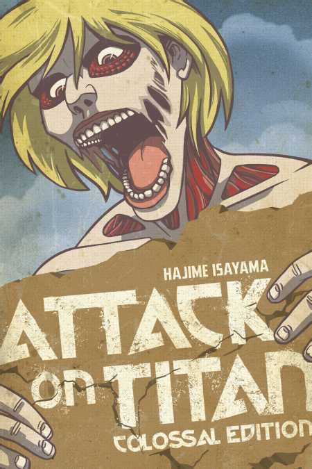 attack on titan colossal edition 1 attack on titan colossal edition kodansha comics
