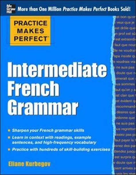 french grammar exercises  read practice  perfect