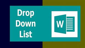 How To Create A Drop Down List In Microsoft Word 2017