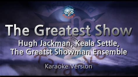 [짱가라오케/원키/노래방] Hugh Jackman, Keala Settle-the Greatest