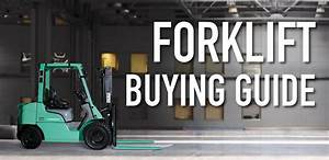 Forklift Buying Guide - Goldbell