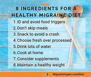 Migraine Diet And Food Triggers  The Complete Guide