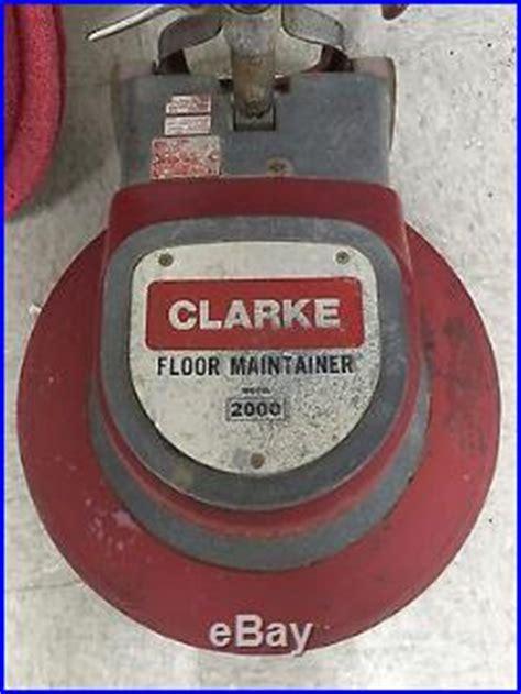 clarke 2000 floor buffer clarke floor maintainer 2000 buffer 20 with driver pad