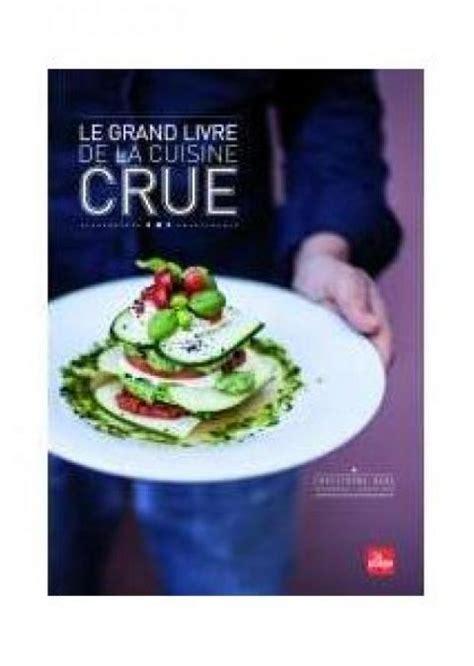 manger cru recettes cuisine crudivore 5 livres pour manger cru femininbio