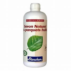 vente en ligne savon naturel des parquets huiles blanchon With savon parquet huilé