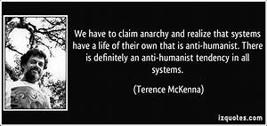 We have to clai... Anti Humanism Quotes