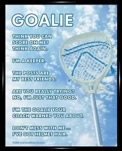 25+ best Goalie... Good Lax Goalie Quotes