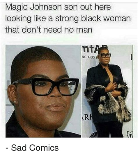 Magic Johnson Meme - magic johnson son out here looking like a strong black woman that don t need no man mt ng aids