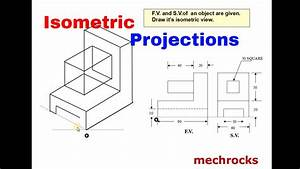 Engineering Drawing - Isometric Projections