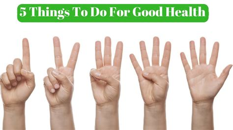 5 Things To Do For Good Health Youtube