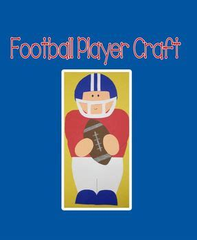 super bowl crafts for preschoolers bowl football player craft by kendra s kindergarten 240