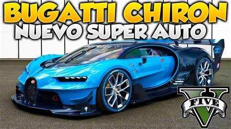Gta V Bugatti Chiron by Gta 5 Increible Bugatti Chiron Adder 2 Nuevo Auto