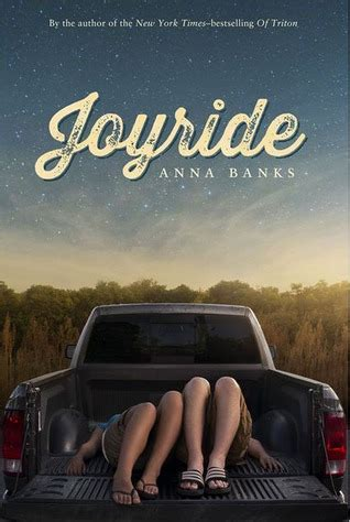 joyride  anna banks reviews discussion bookclubs lists