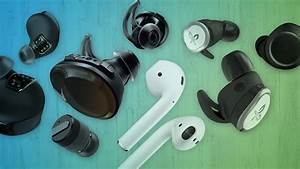 Best True Wireless Earbuds 2018  Top Picks  Expert Reviews