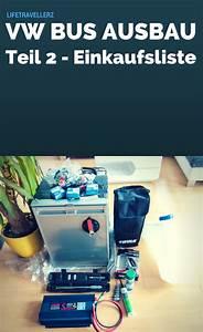 Wohnmobil Selbstausbau Elektrik : vw t5 busumbau die einkaufsliste vw bus ausbau vw t5 ~ Jslefanu.com Haus und Dekorationen