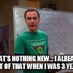 Sheldon Meme Generator - sheldon cooper genius meme generator imgflip